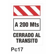 Cartel cerrado al transito