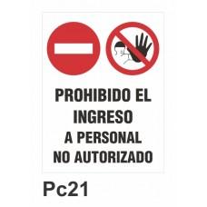 Cartel prohibido el ingreso